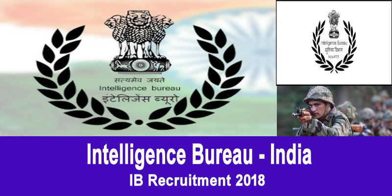 Photo of IB Recruitment 2018: 134 posts have been taken up for recruitment