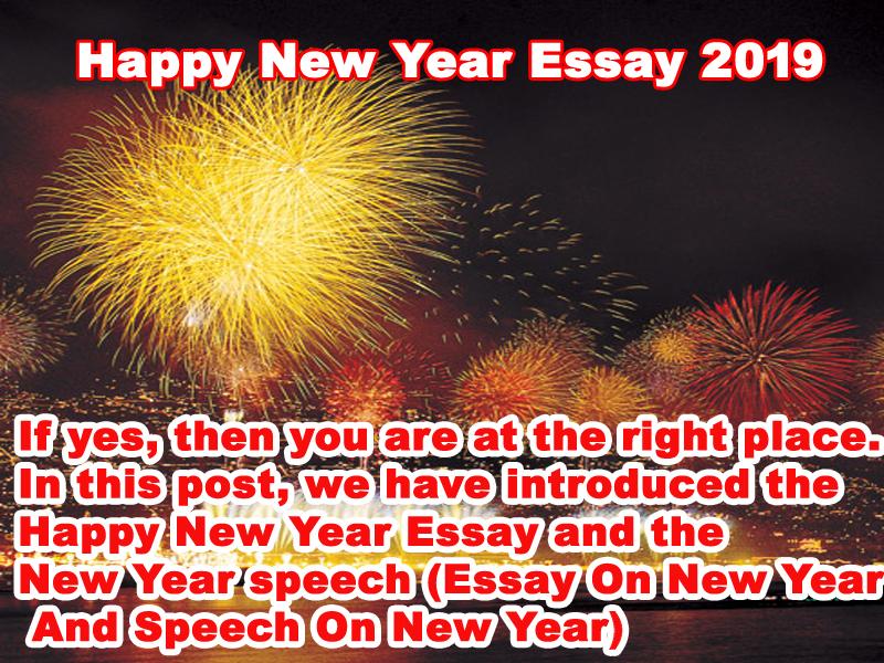 Photo of Happy New Year Essay 2019, Happy New Year Speech 2019