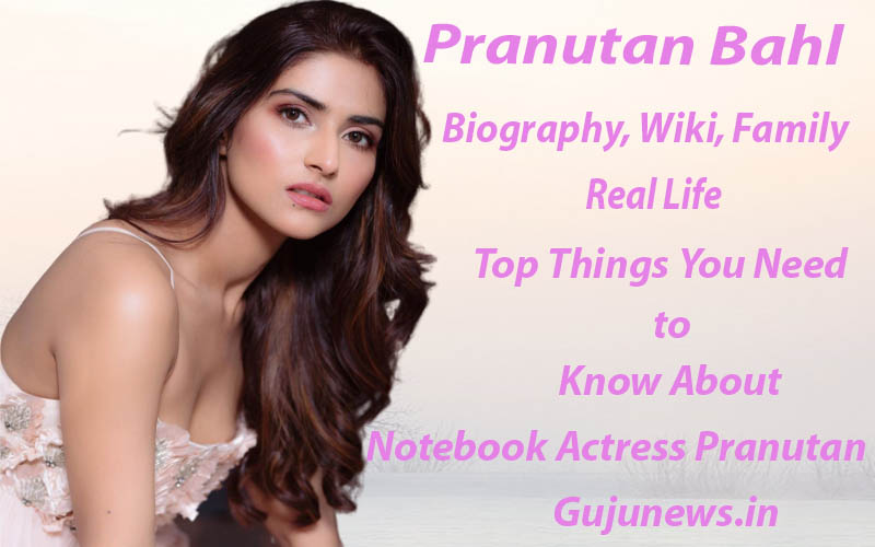 Photo of Pranutan Bahl, Age, Biography, Wiki, Boyfriend, Family, Images, Hot, Real Life