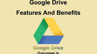 Photo of Google Drive Features, Benefits and Storage – Gujunews