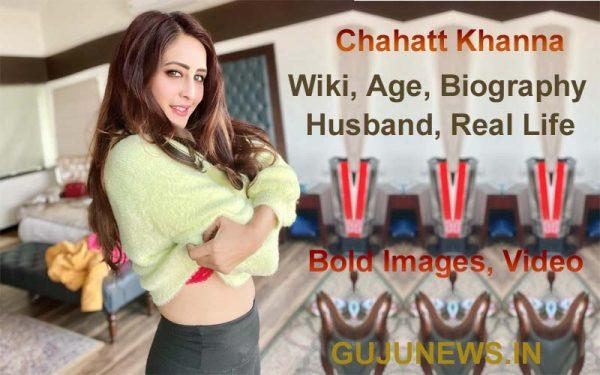 Chahatt Khanna Actress, Wiki, Age, Biography, Husband, Real Life, Images