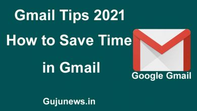 Photo of Gmail Tips 2021: How to Save Time in Gmail | Top 5 Gmail Tips for 2021